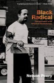 Black Radical: The Education of an American Revolutionary