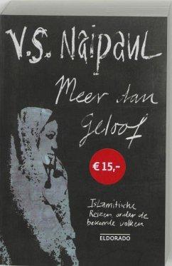 Meer dan geloof / druk 1 - Naipaul, V.S.