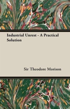 Industrial Unrest - A Practical Solution