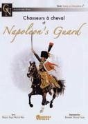 Chasseurs a Cheval of Napoleon's Guard - Martín Mas, Miguel Ángel