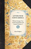 Letters from North America: Written During a Tour in the United States and Canada (Volume 2)
