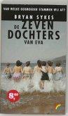 De zeven dochters van Eva / druk 1
