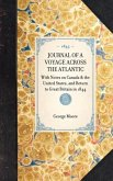 Journal of a Voyage Across the Atlantic: With Notes on Canada & the United States, and Return to Great Britain in 1844