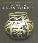The Secrets of Casas Grandes