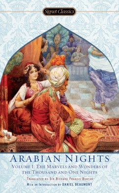 The Arabian Nights, Volume I: The Marvels and Wonders of the Thousand and One Nights - Anonym