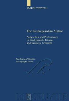 The Kierkegaardian Author - Westfall, Joseph