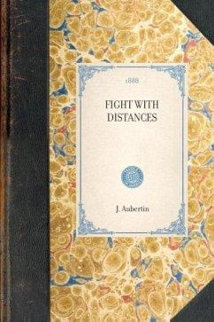 Fight with Distances: The States, the Hawaiian Islands, Canada, British Columbia, Cuba, the Bahamas - Aubertin, J.