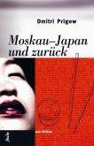 Moskau-Japan und zurück