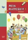 Mein Mathebuch 1. Arbeitsheft. Bayern
