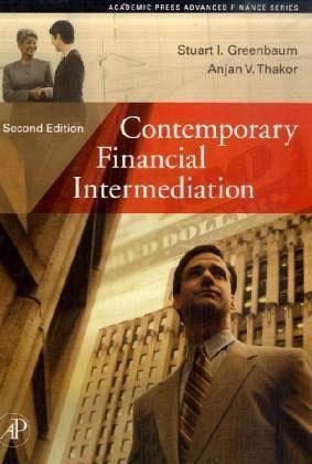 Contemporary Financial Intermediation - Greenbaum, Stuart I.; Thakor, Anjan V.