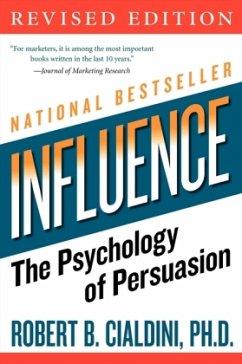 Influence - Cialdini, Robert B.
