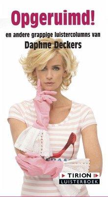 Opgeruimd! / druk 1 - Deckers, Daphne