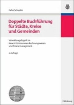 Doppelte Buchführung für Städte, Kreise und Gemeinden - Schuster, Falko