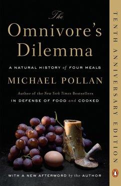 The Omnivore's Dilemma - Pollan, Michael