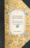 Letters from North America: Written During a Tour in the United States and Canada (Volume 1)