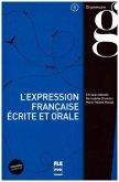 L' expression francaise ecrite et orale