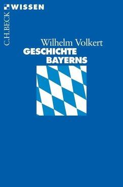 Geschichte Bayerns - Volkert, Wilhelm
