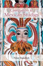 A Companion to Mexican Studies