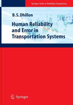 Human Reliability and Error in Transportation Systems - Dhillon, Balbir S.