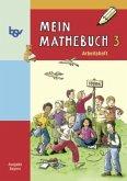 Mein Mathebuch 3. Arbeitsheft. Bayern