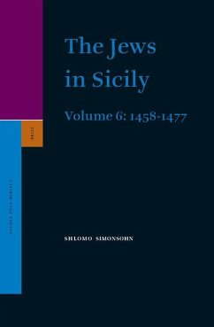 The Jews in Sicily, Volume 6 (1458-1477) - Simonsohn, Shlomo