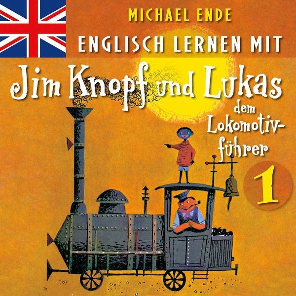 Englisch lernen mit Jim Knopf und Lukas dem Lokomotivführer, 1 Audio-CD - Ende, Michael
