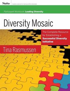 Diversity Mosaic Participant Workbook - Rasmussen, Tina