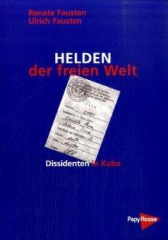 Helden der freien Welt - Fausten, Renate; Fausten, Ulrich