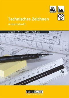Duden Arbeit - Wirtschaft - Technik: Technisches Zeichnen. Arbeitsheft - Wöhlbrandt, Bernd