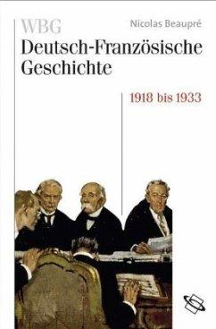 Das Trauma des großen Krieges 1918-1932/33 - Beaupré, Nicolas