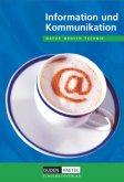 Duden Natur - Mensch - Technik: Information und Kommunikation. Schülerbuch