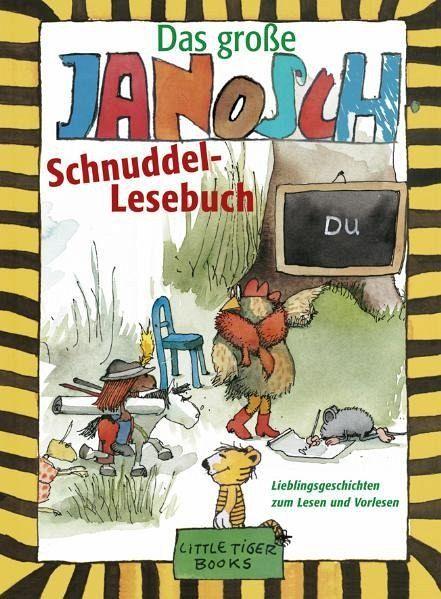 Das große Janosch-Schnuddel-Lesebuch