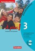 À plus! Ausgabe 2004. Band 3. Klassenarbeitstrainer mit CD und Musterlösungen. Bayern