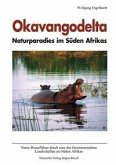 Okavangodelta - Naturparadies im Süden Afrikas