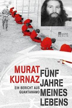 Fünf Jahre meines Lebens - Kurnaz, Murat
