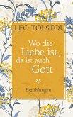 Wo die Liebe ist, da ist auch Gott