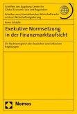 Exekutive Normsetzung in der Finanzmarktaufsicht