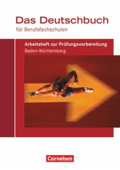 Das Deutschbuch für Berufsfachschulen. Arbeitsh...