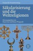 Säkularisierung und die Weltreligionen