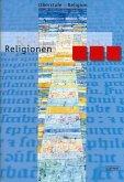 Oberstufe Religion. Religionen. Schülerheft