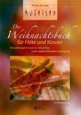 Das Weihnachtsbuch für Blockflöte und Klavier, m. Audio-CD