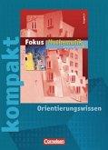 6. Schuljahr, Fokus kompakt - Orientierungswissen / Fokus Mathematik, Gymnasium, Ausgabe N