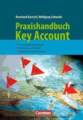 Handbuch Key Account - Bartsch, Bernhard; Schwenk, Wolfgang
