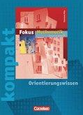 6. Schuljahr, Fokus kompakt - Orientierungswissen / Fokus Mathematik, Gymnasium Rheinland-Pfalz