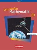 Lernstufen Mathematik. Neue Ausgabe 10. Jahrgangsstufe. Schülerbuch. Hauptschule Bayern