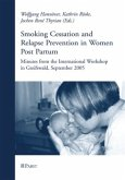 Smoking Cessation and Relapse Prevention in Women Post Partum