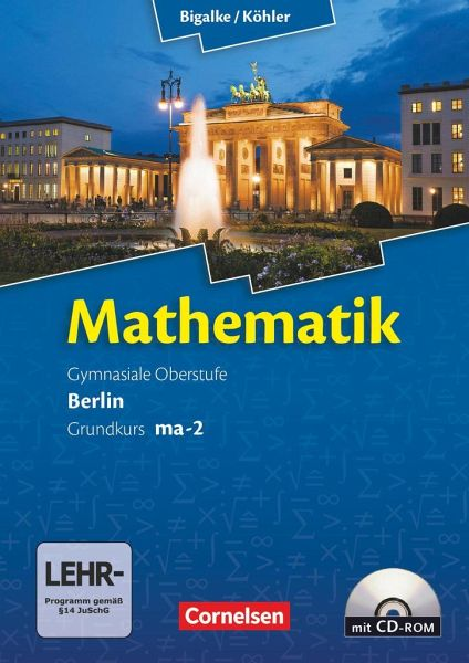 mathematik sekundarstufe ii kerncurriculum 1 grundkurs qualifikationsphase schulb cher. Black Bedroom Furniture Sets. Home Design Ideas