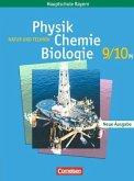 Natur und Technik. Physik/Chemie/Biologie. 9/10. Jahrgangsstufe. Schülerbuch M-Klassen. Hauptschule Bayern. Neubearbeitung