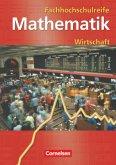 Mathematik zur Fachhochschulreife. Kaufmännisch-wirtschaftliche Richtung. Schülerbuch. Neubearbeitung