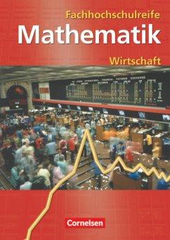 Mathematik zur Fachhochschulreife. Kaufmännisch...